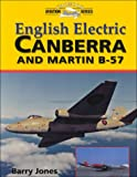 Image of English Electric Canberra and Martin B-57 (Crowood Aviation)