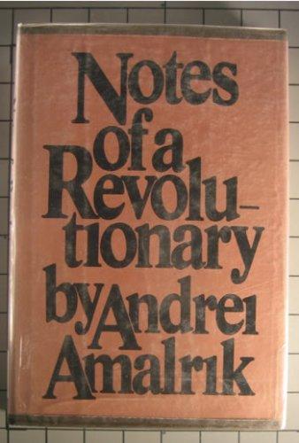 Notes of a revolutionary, Andrei Amalrik