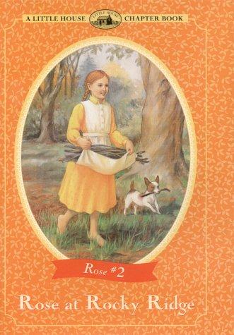 Rose at Rocky Ridge (Little House Chapter Books) PDF
