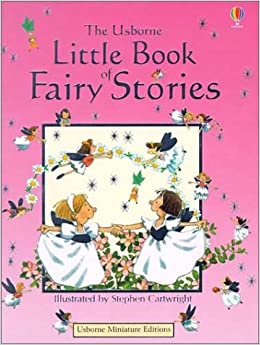 The Usborne Little Book of Fairy Stories (Farmyard Tales First Words)