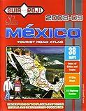 2008-09 Mexico Tourist Road Atlas by Guia Roji (English Edition)