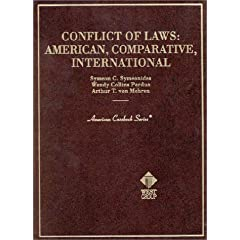 Conflict of Laws: American, Comparative, International : Cases and Materials (American Casebook Series)