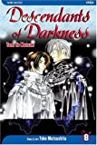 Descendants of Darkness: Yami no Matsuei, Vol. 8 (1421501155) by Yoko Matsushita