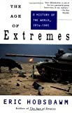 The Age of Extremes: A History of the World, 1914-1991 (0679730052) by Hobsbawm, Eric