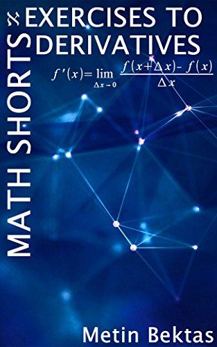 Exercises to Math Shorts - Derivatives PDF