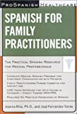 img - for Prospanish Healthcare: Spanish for Family Practitioners book / textbook / text book
