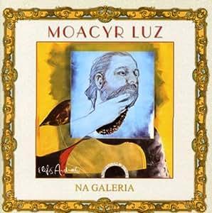 Moacyr Luz - Na Galeria - Amazon.com Music