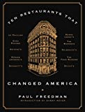 img - for Ten Restaurants That Changed America book / textbook / text book