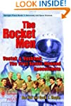 The Rocket Men: Vostok and Voskhod, T...