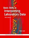 img - for Basic Skills in Interpreting Laboratory Data, 5th edition book / textbook / text book