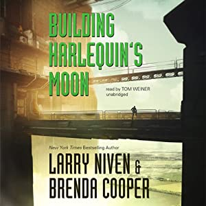 Building Harlequin's Moon | [Larry Niven, Brenda Cooper]