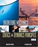 Engineering Mechanics-Statics and Dynamics Principles (3rd Edition)