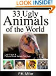 33 Ugly Animals of the World (Cool Fa...