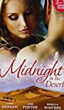 img - for Midnight in the Desert: Jewel in His Crown / Not Fit for a King? / Her Desert Prince by Lynne Graham (2015-01-02) book / textbook / text book