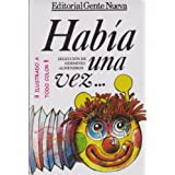 Habia Una Vez (Spanish Edition)