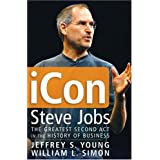 Icon Steve Jobs: The Greatest Second Act in the History of Businessby Jeffrey S. Young