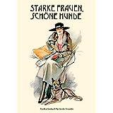 """Starke Frauen, sch�ne Hunde - Ein Postkartenbuch mit 14 artigen Postkarten zum Herausl�senvon """"Autorenhaus Verlag"""""""
