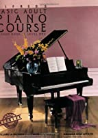 Alfred's Basic Adult Piano Course: Lesson Book, Level One/2236