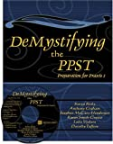 img - for DEMYSTIFYING THE PPST: PREPARATION FOR PRAXIS I W/ CD book / textbook / text book