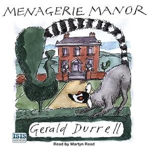 Menagerie Manor | [Gerald Durrell]