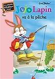 echange, troc E. Blyton - Jojo Lapin va à la pêche