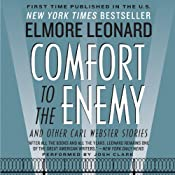 Comfort to the Enemy and Other Carl Webster Stories | [Elmore Leonard]