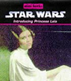 Princess Leia (Star Wars Mini Books)