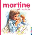 MARTINE EST MALADE