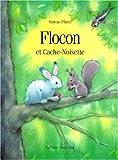 """Afficher """"Flocon et Cache-Noisette"""""""