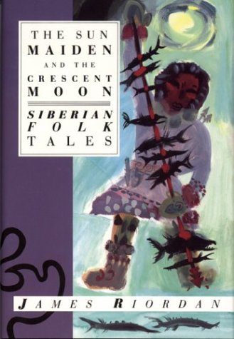 the-sun-maiden-and-the-crescent-moon-siberian-folk-tales