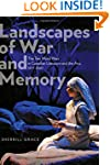 Landscapes of War and Memory: The Two...