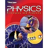 Glencoe Physics: Principles & Problems, Student Edition ~ McGraw-Hill Education