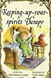 img - for Keeping-Up-Your-Spirits Therapy (Elf Self Help) book / textbook / text book