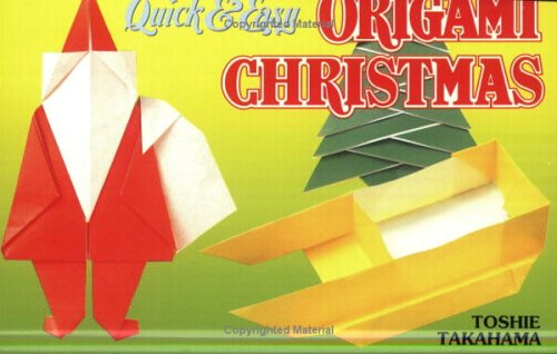 Quick & Easy Origami Christmas (Quick & Easy (Japan Publications))