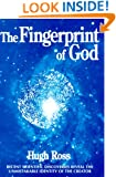 Fingerprint of God: Recent Scientific Discoveries Reveal the Unmistakable Identity of the Creator