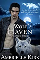 Wolf's Haven (Caedmon Wolves Book 1) (English Edition)