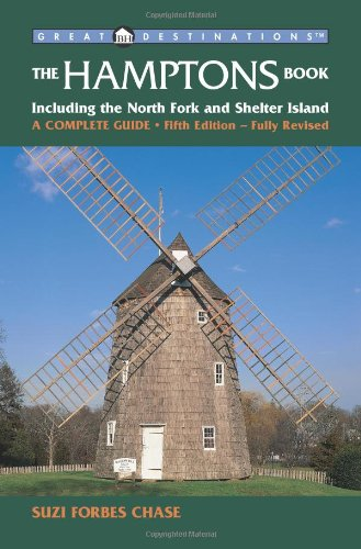 great-destinations-hamptons-book-a-complete-guide-including-the-north-fork-and-shelter-island-a-comp