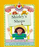 Allan Ahlberg Shirley's Shops (Red Nose Readers)