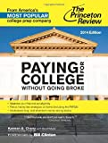 img - for Paying for College Without Going Broke, 2014 Edition (College Admissions Guides) book / textbook / text book