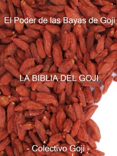 el-poder-de-las-bayas-de-goji-la-biblia-del-goji