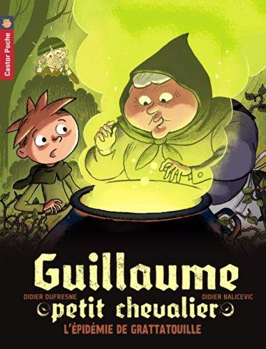 Guillaume petit chevalier (9) : L'épidémie de grattatouille