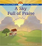 A Sky Full of Praise (1416906320) by Hill, Karen