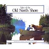 Tales of the Old North Shore: Paintings and Companion Stories