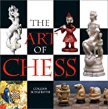 The Art of Chess (0810910012) by Colleen Schafroth