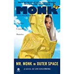 Mr. Monk in Outer Space (       UNABRIDGED) by Lee Goldberg Narrated by Angela Brazil