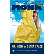 Mr. Monk in Outer Space | [Lee Goldberg]