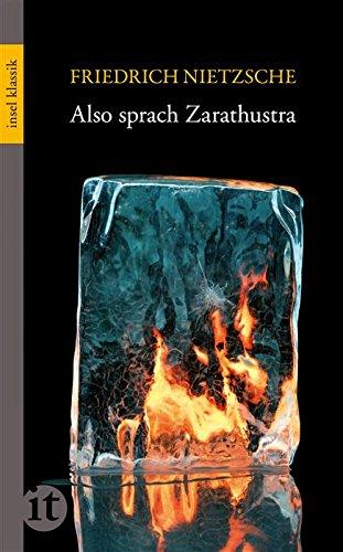 Friedrich Nietzsche - Also sprach Zarathustra: Ein Buch für Alle und Keinen (insel taschenbuch)