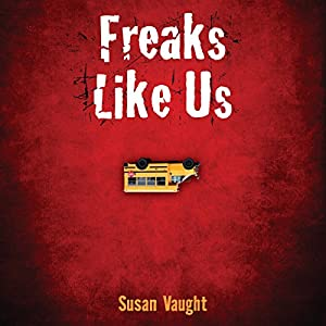 Freaks Like Us Audiobook