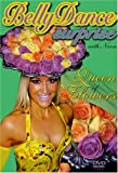 Bellydance Surprise: Queen of Flowers [DVD] [Import]