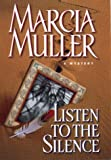 Listen to the Silence (Sharon McCone Mysteries)